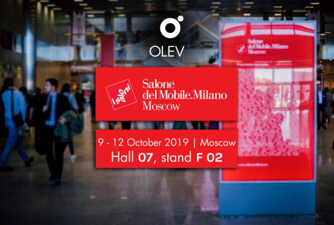 OLEV salone mobile moscow 2019